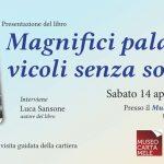 PRESENTAZIONE AL MUSEO DELLA CARTA E VISITA ALLA CARTIERA
